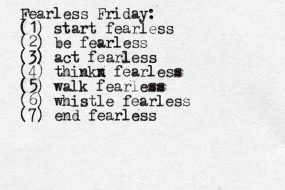 Fearless Friday: Once a Week